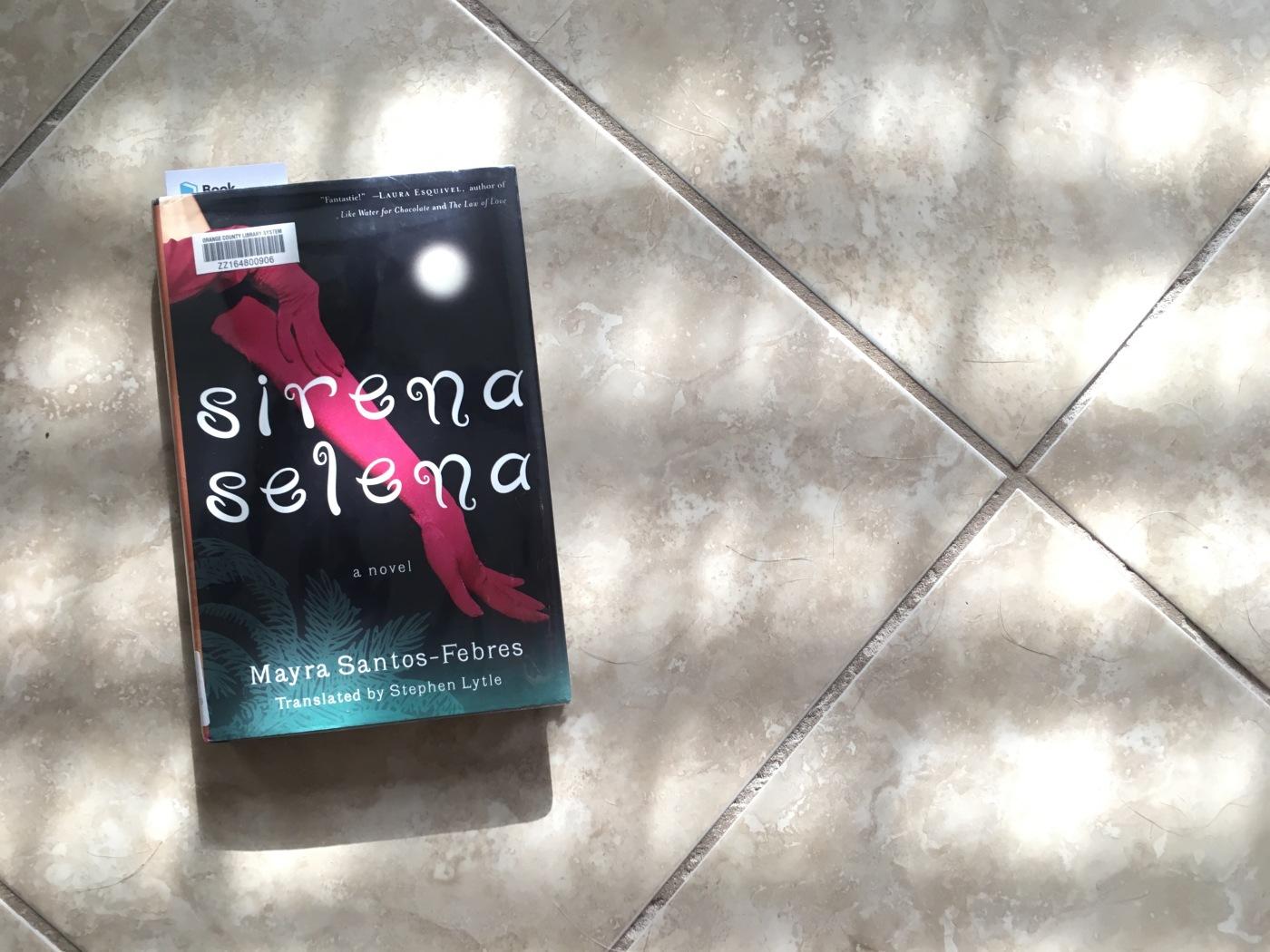 Sirena Selena by Mayra Santos-Febres